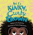 Ari J.'s Kinky, Curly Crown Cover Image