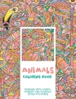 Animals - Coloring Book - Designs with Henna, Paisley and Mandala Style Patterns Cover Image