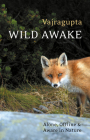 Wild Awake: Alone, Offline and Aware in Nature Cover Image
