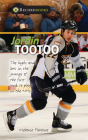 Jordin Tootoo: The Highs and Lows in the Journey of the First Inuk to Play in the NHL (Lorimer Recordbooks) Cover Image