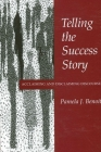 Telling the Success Story: Acclaiming and Disclaiming Discourse (Suny Series) Cover Image