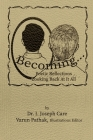 Becoming...: Poetic Reflections Looking Back At It All Cover Image