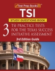 TSI Study Questions Book: 3 TSI Practice Tests for the Texas Success Initiative Assessment [3rd Edition Guide] Cover Image