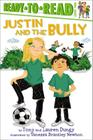 Justin and the Bully (Tony and Lauren Dungy Ready-to-Reads) Cover Image