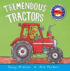 Tremendous Tractors (Amazing Machines) Cover Image