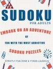 Sudoku For Kids: Embark On An Adventure Of Fun With The Most Addictive Sudoku Puzzles Cover Image