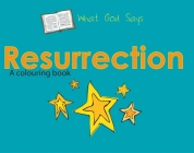 Resurrection (What God Says) Cover Image