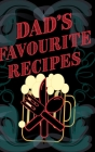 Dad's Favourite Recipes - Add Your Own Recipe Book - Blank Lined Pages 6x9 Cover Image