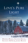Love's Pure Light: 4 Stories Follow an Heirloom Nativity Set Through Four Generations Cover Image