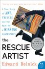The Rescue Artist: A True Story of Art, Thieves, and the Hunt for a Missing Masterpiece Cover Image