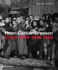 Henri Cartier-Bresson: China 1948-1949, 1958 Cover Image