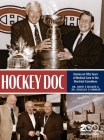 Hockey Doc: Stories on Fifty Years of Medical Care to the Montreal Canadiens Cover Image
