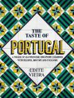 The Taste of Portugal: A Voyage of Gastronomic Discovery Combined with Recipes, History and Folklore. Cover Image