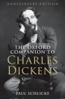 The Oxford Companion to Charles Dickens: Anniversary Edition Cover Image