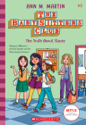 The Truth About Stacey (Baby-sitters Club, 3) (Library Edition) (The Baby-Sitters Club #3) Cover Image