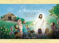 Celebrating a Christ-Centered Easter Cover Image