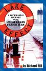Lake Effect: A Deckhand's Journey on the Great Lakes Freighters Cover Image