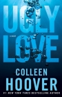 Ugly Love: A Novel Cover Image