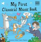 My First Classical Music Book: Book & CD (Naxos My First...) Cover Image