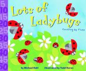 Lots of Ladybugs!: Counting by Fives (Know Your Numbers) Cover Image
