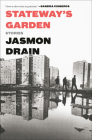 Stateway's Garden: Stories Cover Image