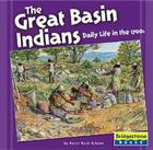 The Great Basin Indians: Daily Life in the 1700s Cover Image