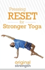 Pressing RESET for Stronger Yoga Cover Image