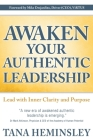 Awaken Your Authentic Leadership: Lead with Inner Clarity and Purpose Cover Image