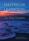Happiness Quotations: Calm During Uncertainty Cover Image