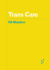 Trans Care (Forerunners: Ideas First) Cover Image