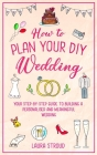 How to Plan Your DIY Wedding Cover Image