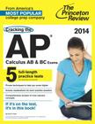 Cracking the AP Calculus AB & BC Exams, 2014 Edition Cover Image