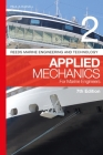 Reeds Vol 2: Applied Mechanics for Marine Engineers (Reeds Marine Engineering and Technology Series) Cover Image