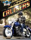 Cruisers (Xtreme Motorcycles) Cover Image