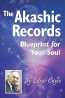 The Akashic Records: Blueprint for Your Soul Cover Image