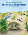 The Coastal Dune Drama: Bob, the Gopher Tortoise Cover Image