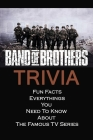 Brand of Brothers Trivia: Fun Facts, Everythings You Need To Know About The Famous TV Series Cover Image