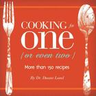 Cooking for One (or Even Two) Cover Image