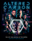 Altered Carbon : The Art and Making of the Series Cover Image