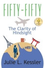 Fifty-Fifty, the Clarity of Hindsight Cover Image