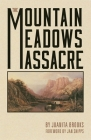 The Mountain Meadows Massacre Cover Image