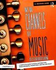 New Channels of Music Distribution: Understanding the Distribution Process, Platforms and Alternative Strategies Cover Image