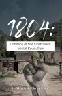 1804: Unheard of the First Black Social Revolution Cover Image
