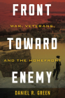 Front Toward Enemy: War, Veterans, and the Homefront Cover Image