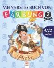 Mein erstes buch von - piraten 2: Malbuch für Kinder von 4 bis 12 Jahren - 25 Zeichnungen - Band 2 Cover Image