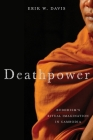 Deathpower: Buddhism's Ritual Imagination in Cambodia Cover Image