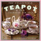 The Collectible Teapot & Tea Calendar 2014 Cover Image