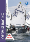 Optimist Racing: A Manual for Sailors, Parents & Coaches (Sail to Win #9) Cover Image