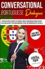 Conversational Portuguese Dialogues: Portuguese Short Stories and Conversations with 1.000 most Common Portuguese Phrases. Learn Portuguese. Language Cover Image