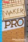 Maker Pro: Essays on Making a Living as a Maker Cover Image